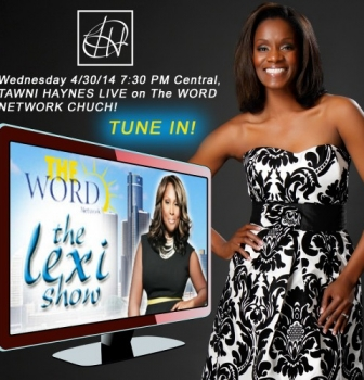 Designer Tawni Haynes LIVE on The Word Network Church / The Lexi Show!